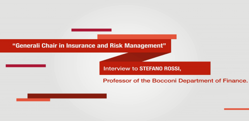 Interview to Stefano Rossi, Professor of the Bocconi Department of Finance